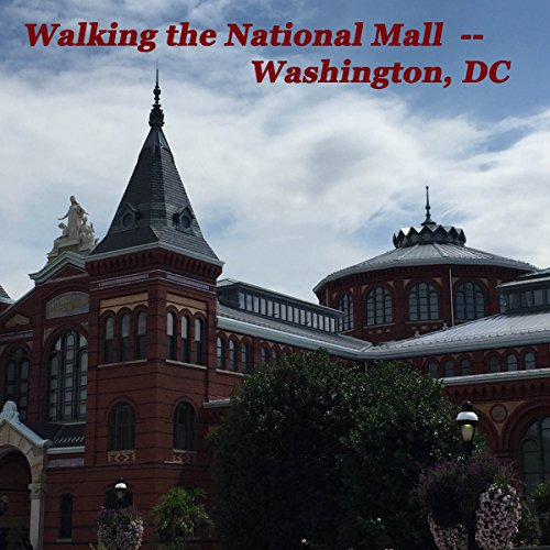 Walking the National Mall, Washington, DC audiobook cover art