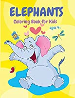 Elephants Coloring Book: Cute Animal Coloring Book for Kids, Fun Activity Book, Suitable for Toddlers, Boys and Girls ages 4+