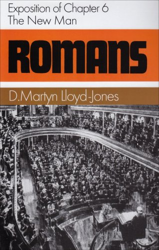 ROMANS 6: The New Man (Romans Series)