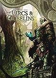 Orcs et Gobelins T09 - Dunnrak