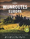 Wijnroutes Europa: ontdek de mooiste wijnstreken van Europa