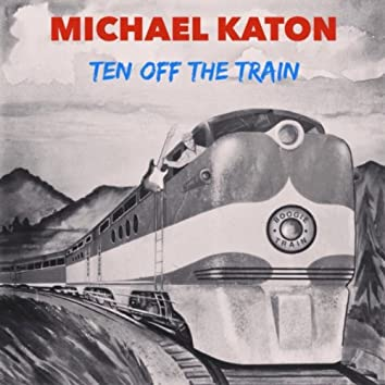 Ten Off the Train