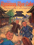 The runaway rice cake chinese new year story book