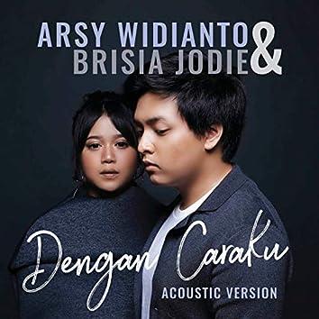 Dengan Caraku (Acoustic)