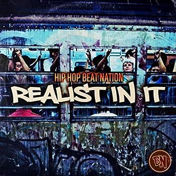 Realist in It