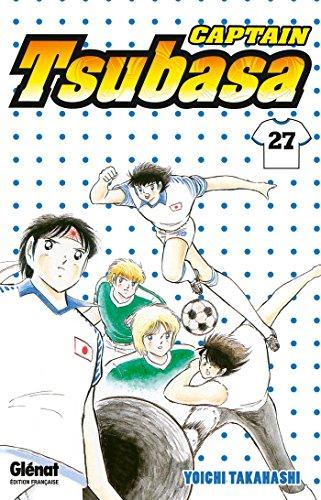 Captain Tsubasa - Tome 27 : Un nouvel homme fort