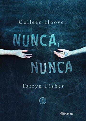 Nunca, Nunca = Never, Never