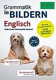 PONS Grammatik in Bildern Englisch: Jeder kann Grammatik lernen! -