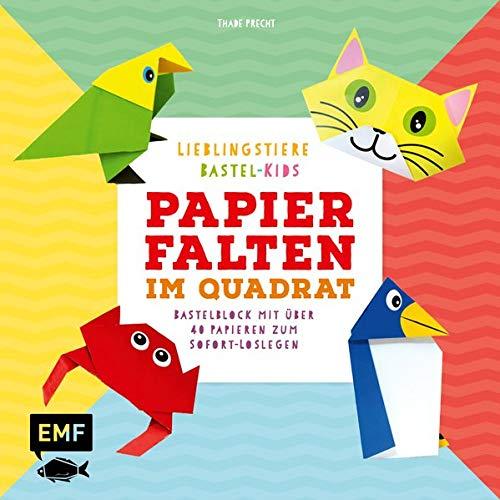 Papierfalten im Quadrat: Lieblingstiere – Bastel-Kids: Bastelblock mit über 40 Papieren zum Sofort-Loslegen – Für Kinder ab 5 Jahren – Mit aufgedruckten Faltlinien und lustigen Gesichtern