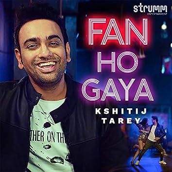 Fan Ho Gaya - Single