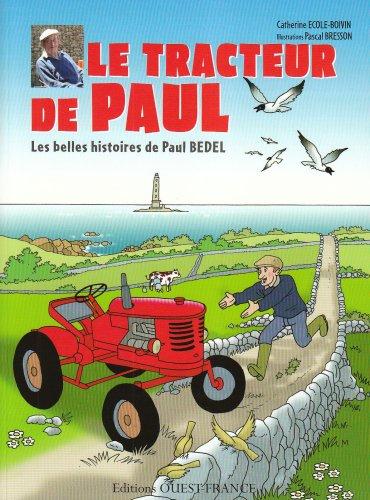 Le Tracteur de Paul