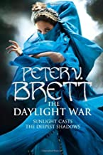 The Daylight War (Demon Cycle 3) by Peter V. Brett (2013-02-11)