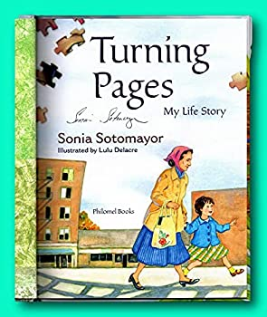 Rare Turning Pages - Signed by Supreme Court Justice Sonia Sotomayor - Picture Book