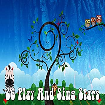 26 Play and Sing Stars