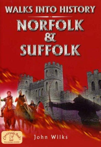 Walks into History Norfolk and Suffolk (Historic Walks)