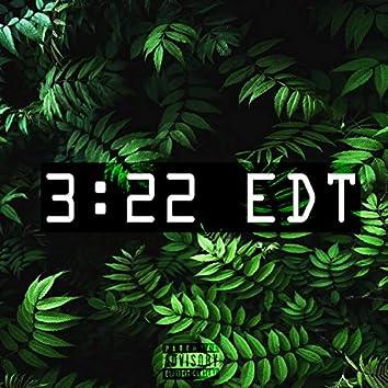3:22 EDT