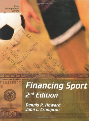 Financing Sport, Second Edition (Sport Management Library)