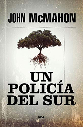 Un policía del sur (P.T.Marsh nº 1) de [John McMahon, Eduardo Iriarte]