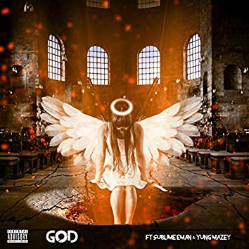 God (feat. Sublime Eman & Yung Mazey)