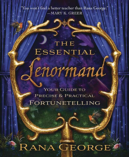 George, R: Essential Lenormand: Your Guide to Precise & Practical Fortunetelling