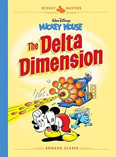 Disney Masters Vol. 1: Romano Scarpa: Walt Disney's Mickey Mouse: The Delta Dimension