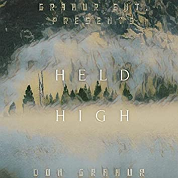 Held High