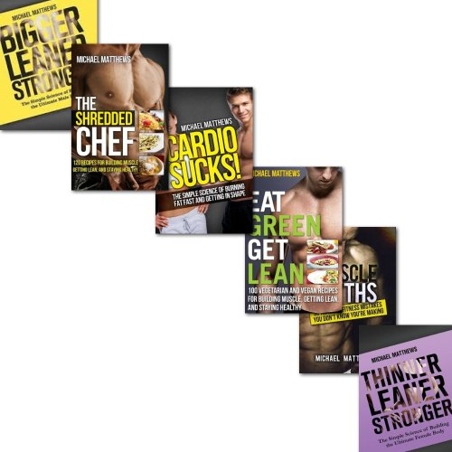 Michael Matthews The Build Healthy Muscle Series 6 Books Collection Set, (Eat Green Get Lean, Muscle Myths, Thinner Leaner Stronger, Cardio Sucks!, Bigger Leaner Stronger and The Shredded Chef)