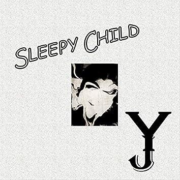 Sleepy Child (Demo)