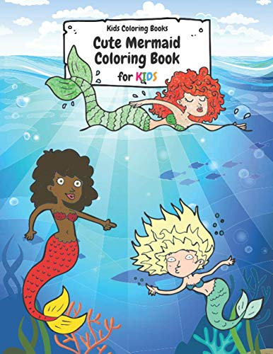 Kids Coloring Books: Cute Mermaid Coloring Books for Kids Aged 4-8