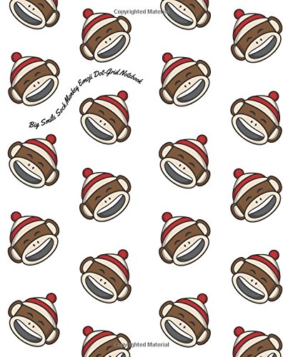 Big Smile Sock Monkey Emoji Dot-Grid Notebook: A Dot-matrix Book for Bullet Journaling, Dot Journaling, Sketching, and Hand-Lettering