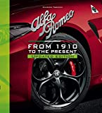 Alfa Romeo. From 1910 to the present. Nuova ediz.: Updated Edition (Marche auto)