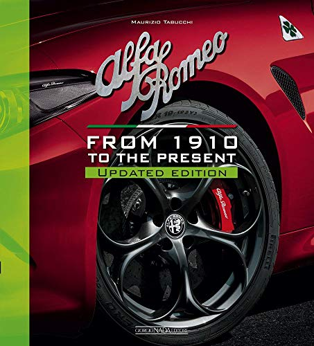 Alfa Romeo From 1910 to the present: Updated Edition