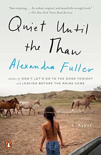 Quiet Until the Thaw: A Novel