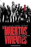 Los muertos vivientes (Edicin integral) n 01/08 (Los Muertos Vivientes (The Walking Dead Cmic))
