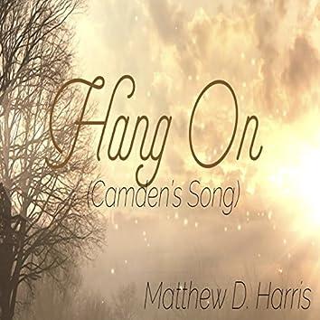 Hang on (Camden's Song)