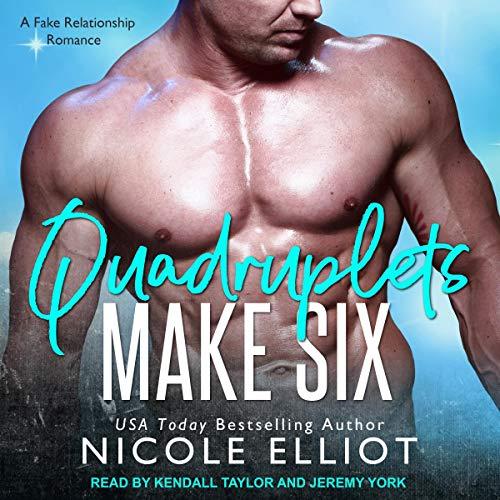 Quadruplets Make Six: A Fake Relationship Secret Baby Romance cover art