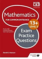 Mathematics Level 3 for Common Entrance at 13+ Exam Practice Questions