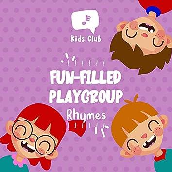 ! ! ! ! ! ! Fun-Filled Playgroup Rhymes ! ! ! ! ! !