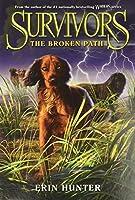 Survivors #4: The Broken Path (Survivors, 4)