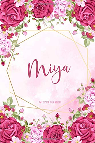 Miya Weekly Planner: Custom Name Notes Appointment Notebook Journal To Do Lists | Schedule Personal | Gift For Teachers Granddaughters Friends Womens | Gift Watercolor Flower Cute