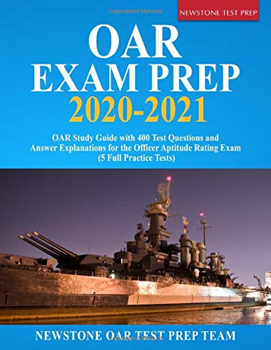 OAR Exam Prep 2020 - 2021: OAR Study Guide with 400 Test Questions and Answer Explanations for the O