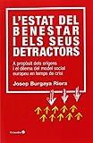 L'Estat del benestar i els seus detractors: A propòsit dels orígens i el dilema del model social europeu en temps de crisi (Horitzons)