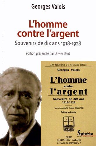L'homme contre l'argent : Souvenirs de dix ans (1918-1928)
