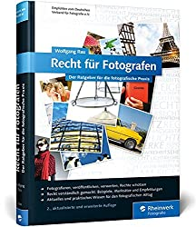 Recht für Fotografen: Der Ratgeber für die fotografische Praxis (Galileo Design)  (Amazon Link)