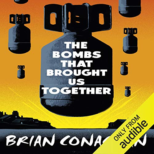 The Bombs That Brought Us Together audiobook cover art