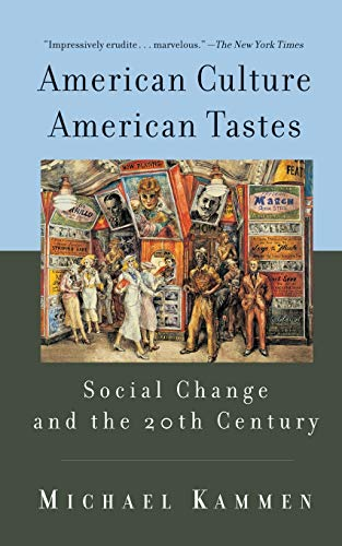 American Culture, American Tastes: Social Change and the...
