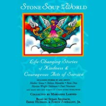 Stone Soup for the World: Life-Changing Stories of Everyday Heroes