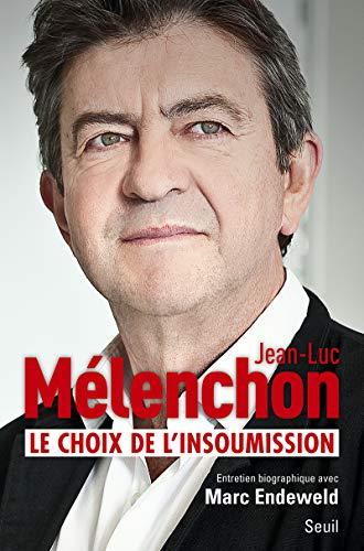 Le choix de l'insoumission (Documents (H.C)) (French Edition)