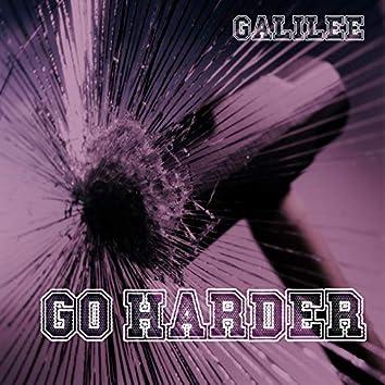 Go Harder!