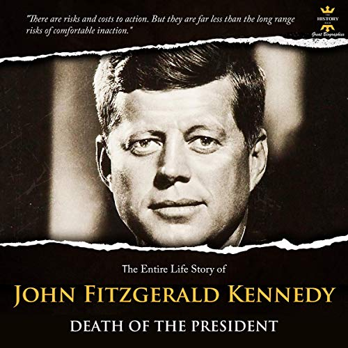 『The Entire Life Story of John F. Kennedy: Death of The President』のカバーアート